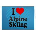 I love Alpine Skiing Greeting Cards