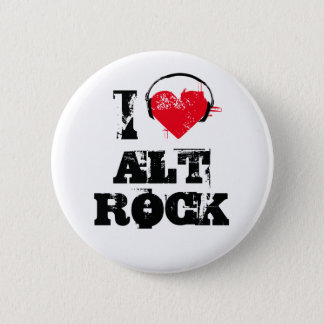 I love alt rock pinback button