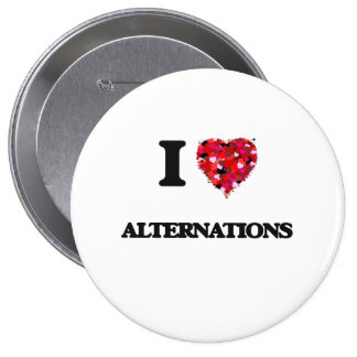I Love Alternations 4 Inch Round Button