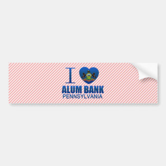 I Love Alum Bank, PA Car Bumper Sticker