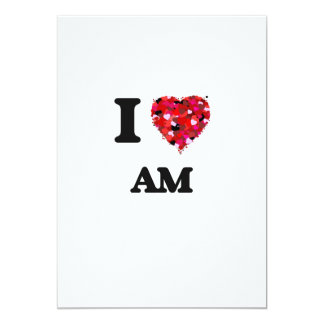 I Love Am 5x7 Paper Invitation Card