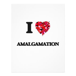 "I Love Amalgamation 8.5"" X 11"" Flyer"