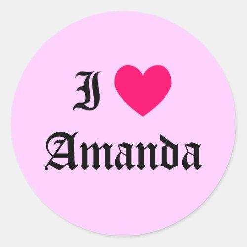 I Love Amanda Classic Round Sticker