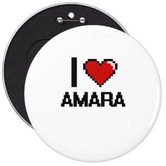 I Love Amara Digital Retro Design 6 Inch Round Button