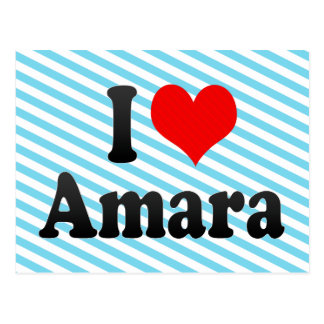 I love Amara Postcard