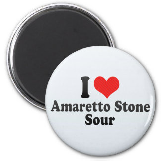 I Love Amaretto Stone+Sour Refrigerator Magnet