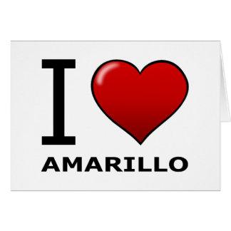 I LOVE AMARILLO,TX - TEXAS CARDS