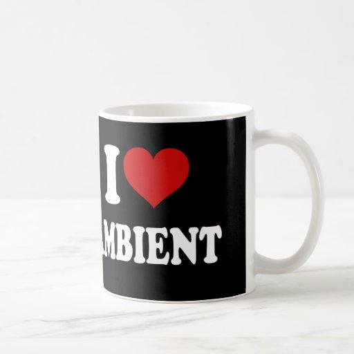 I Love Ambient Classic White Coffee Mug