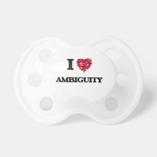 I Love Ambiguity Pacifier