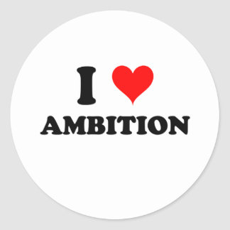 I Love Ambition Sticker
