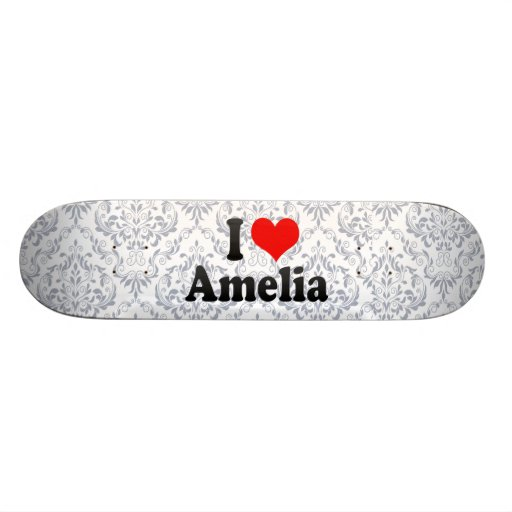I love Amelia Skate Board Deck