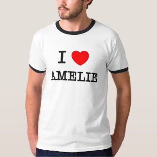 I Love Amelie Tshirt