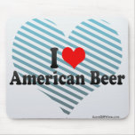 I Love American Beer Mouse Pads