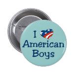 I Love American Boys Pin