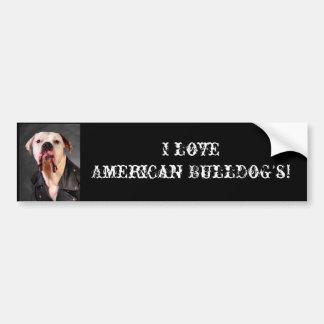 I love American Bulldog's! Car Bumper Sticker