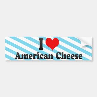 I Love American Cheese Car Bumper Sticker