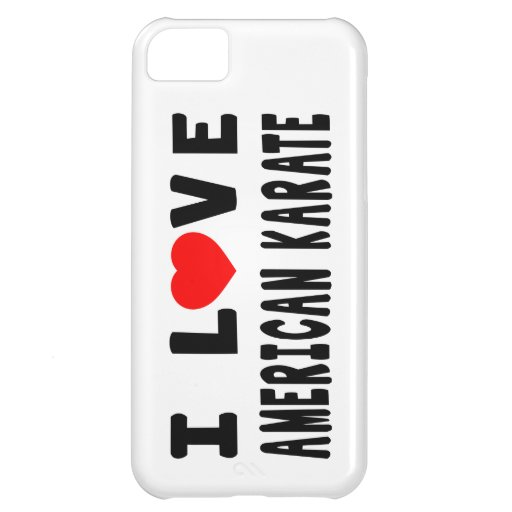 I Love American Karate Martial Arts Cover For iPhone 5C
