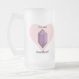 I Love Amethyst! Frosted Glass Beer Mug