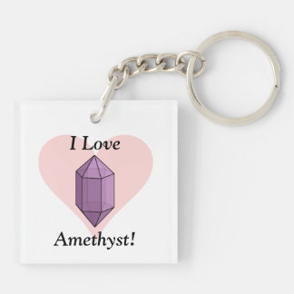 I Love Amethyst! Double-Sided Square Acrylic Keychain