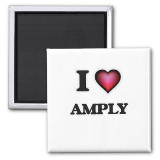 I Love Amply Magnet