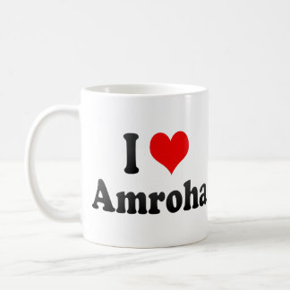 I Love Amroha, India Coffee Mug