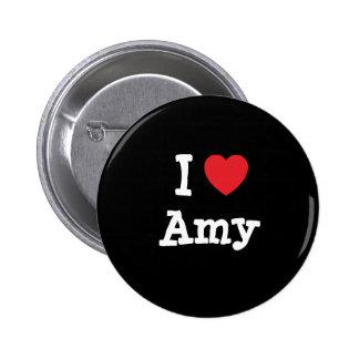 I love Amy heart T-Shirt Pinback Button