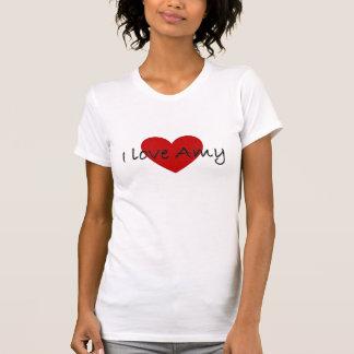 I love Amy Tee Shirts