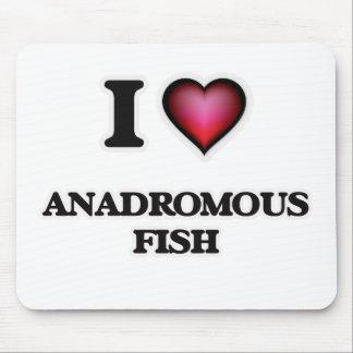 I Love Anadromous Fish Mouse Pad