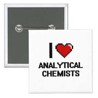 I love Analytical Chemists 2 Inch Square Button