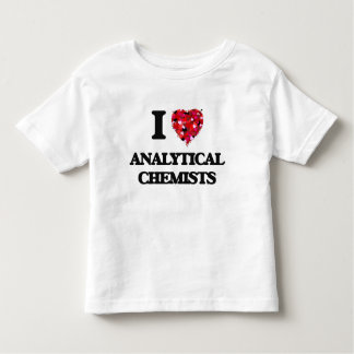 I love Analytical Chemists Toddler T-shirt