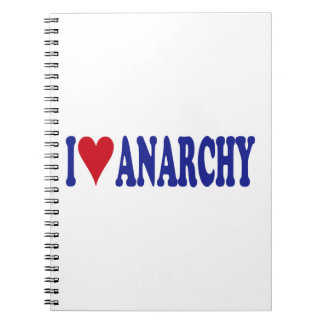 I Love Anarchy Spiral Notebook
