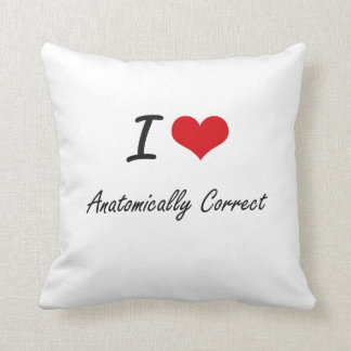 I Love Anatomically Correct Artistic Design Throw Pillow