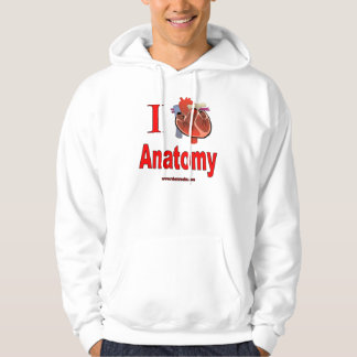I love anatomy hoodie