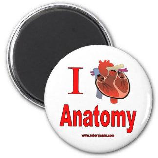 I love anatomy 2 inch round magnet