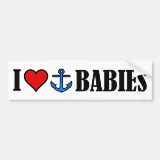 I Love Anchor Babies Bumper Sticker