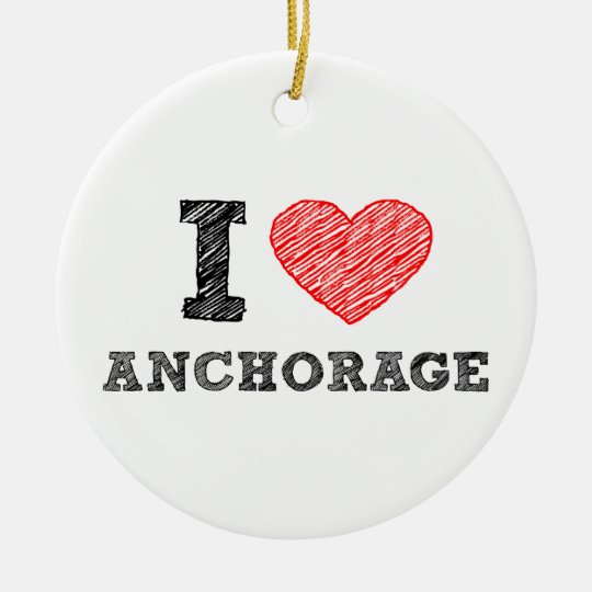 I Love Anchorage Ceramic Ornament