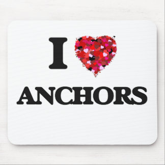 I Love Anchors Mouse Pad
