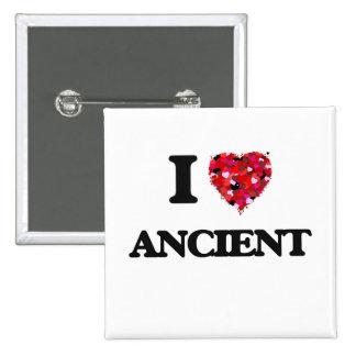 I Love Ancient 2 Inch Square Button