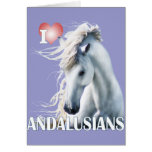 I Love Andalusians Greeting Cards