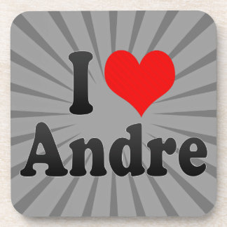 I love Andre Drink Coaster