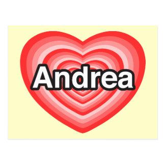 I love Andrea. I love you Andrea. Heart Postcard