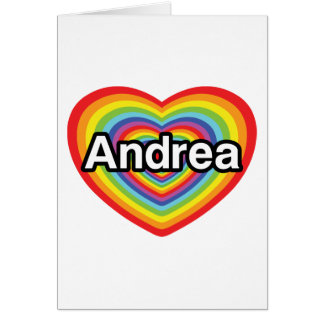 I love Andrea, rainbow heart Card