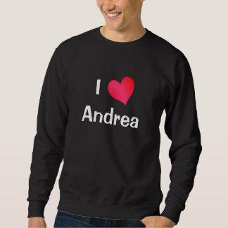 I Love Andrea Sweatshirt