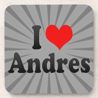I love Andres Drink Coaster