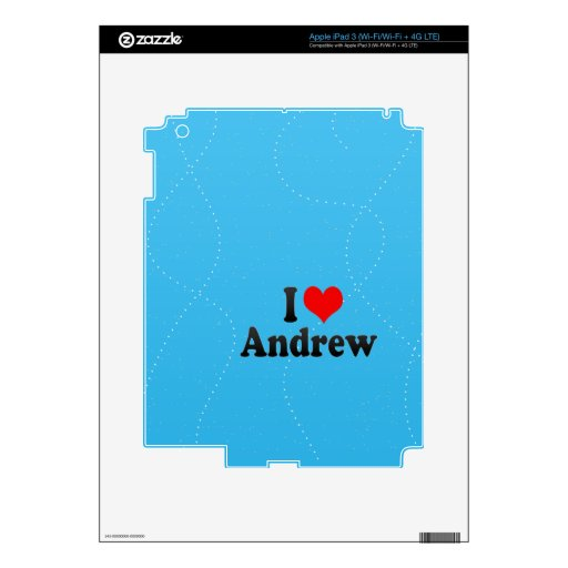 I love Andrew Decal For iPad 3