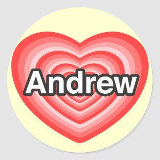 I love Andrew. I love you Andrew. Heart Classic Round Sticker