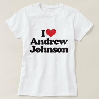 I Love Andrew Johnson T-Shirt