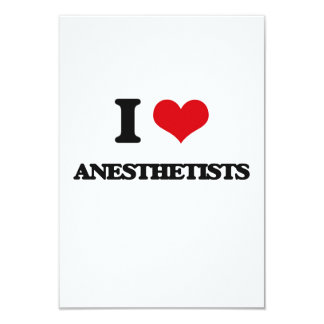 I Love Anesthetists 3.5x5 Paper Invitation Card