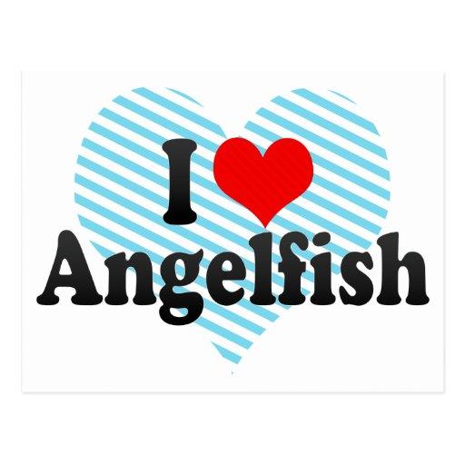 I Love Angelfish Post Cards
