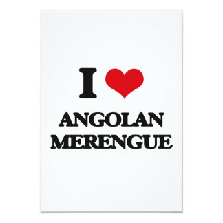 I Love ANGOLAN MERENGUE 3.5x5 Paper Invitation Card